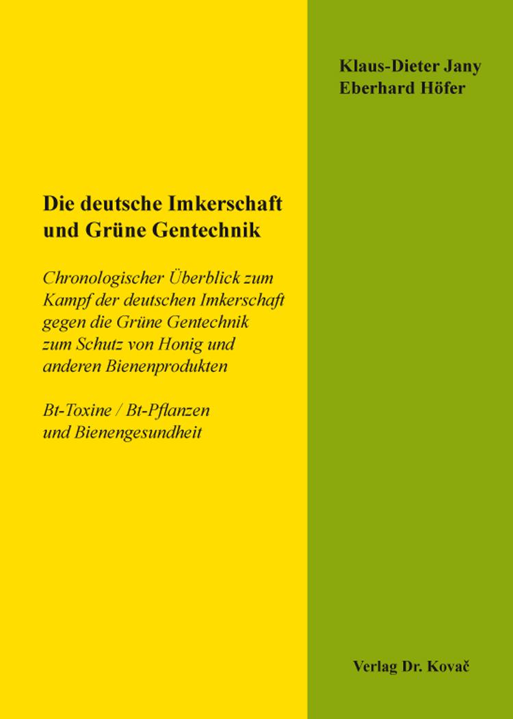 Cover: Die deutsche Imkerschaft und Grüne Gentechnik