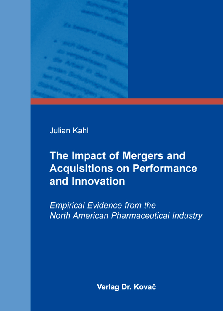Cover: The Impact of Mergers and Acquisitions on Performance and Innovation