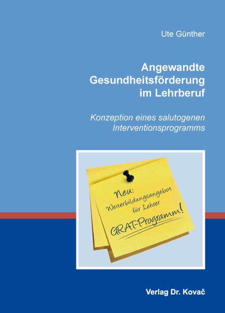 Cover: Angewandte Gesundheitsförderung im Lehrberuf