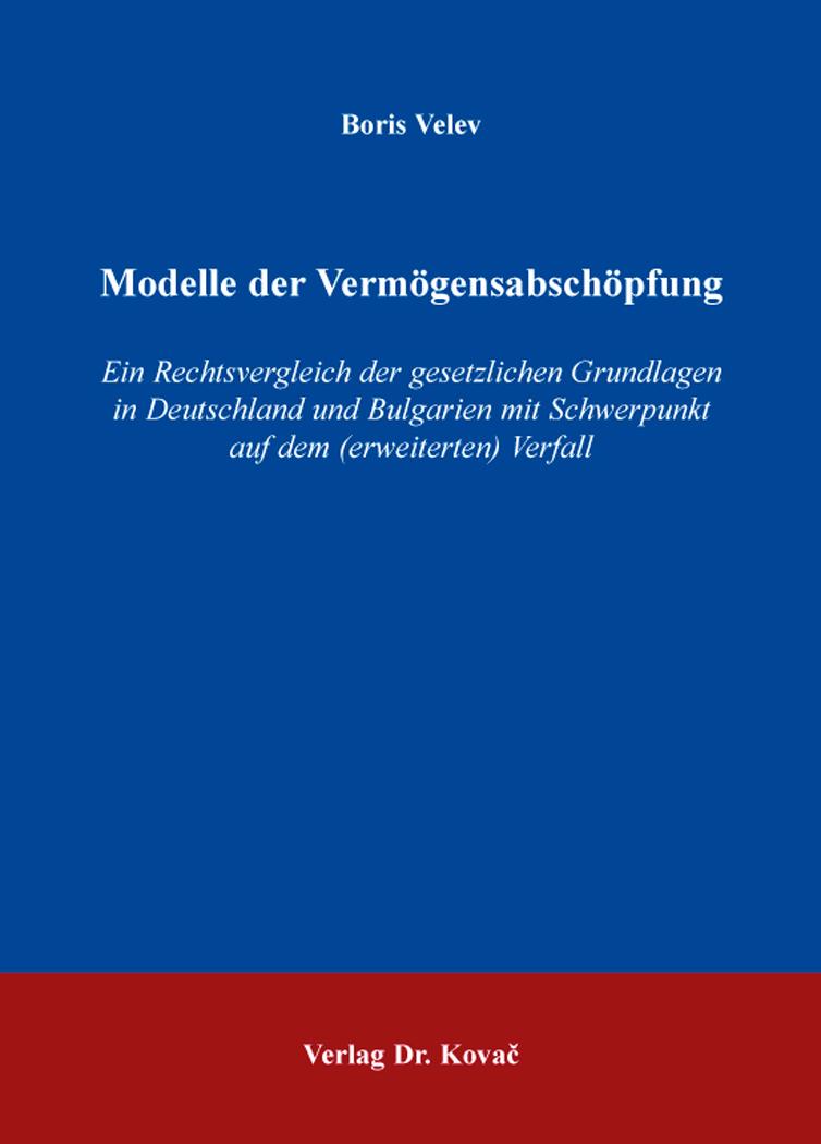 Cover: Modelle der Vermögensabschöpfung