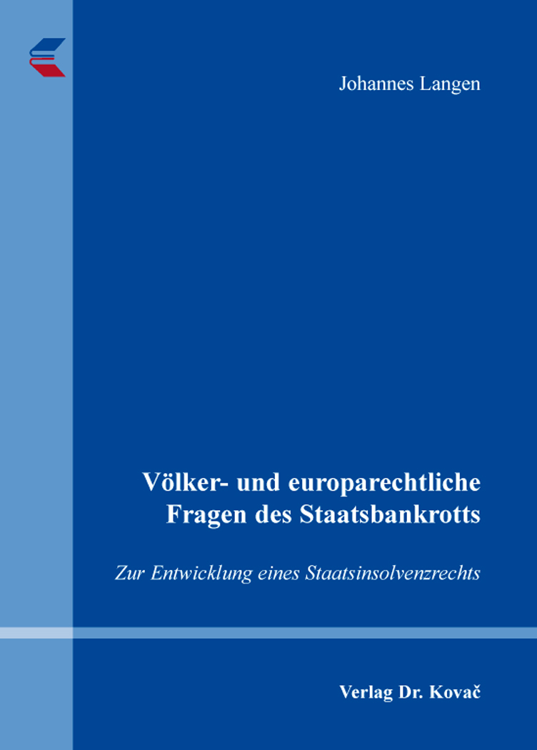 Cover: Völker- und europarechtliche Fragen des Staatsbankrotts