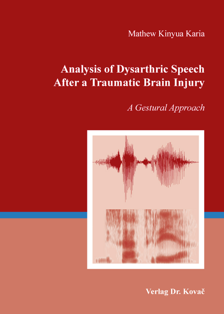 Cover: Analysis of Dysarthric Speech After a Traumatic Brain Injury