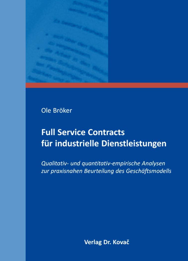 Cover: Full Service Contracts für industrielle Dienstleistungen