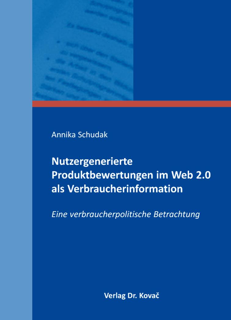Cover: Nutzergenerierte Produktbewertungen im Web2.0 als Verbraucherinformation