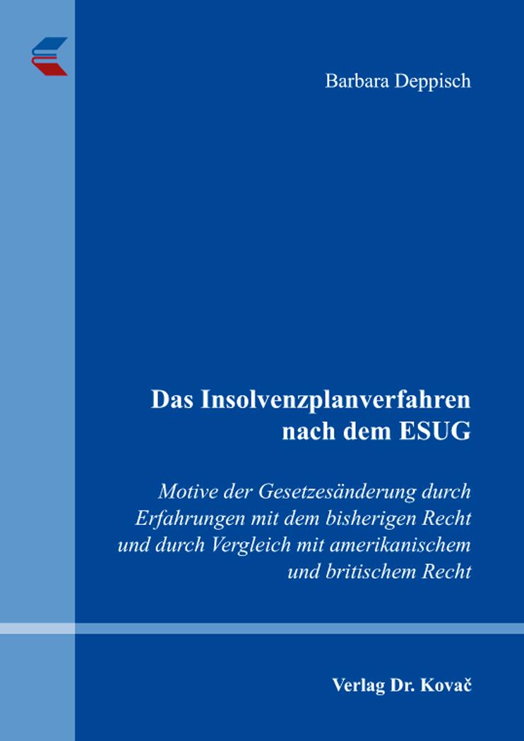 Cover: Das Insolvenzplanverfahren nach dem ESUG