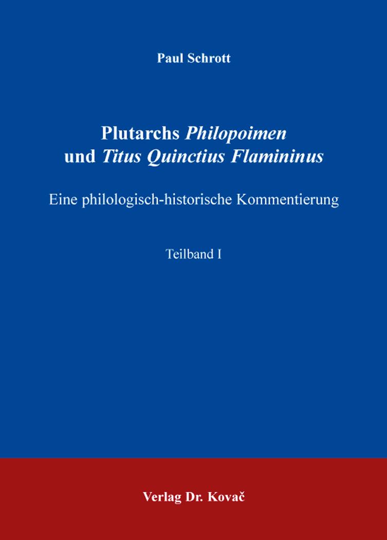 Cover: Plutarchs Philopoimen und Titus Quinctius Flamininus