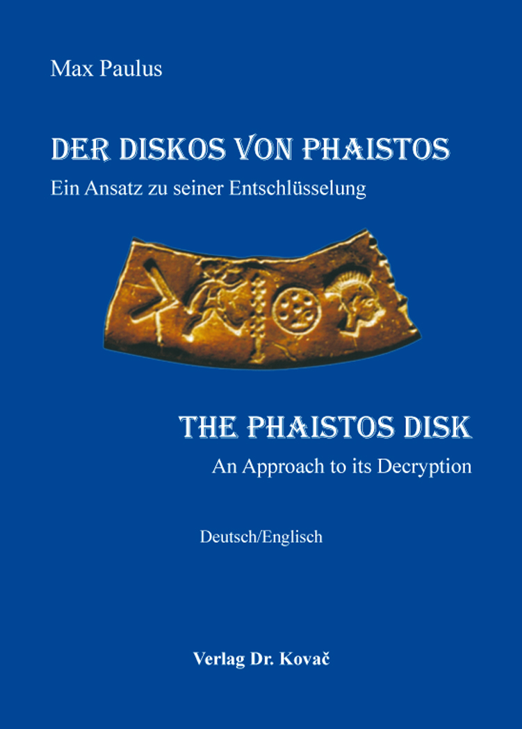 Cover: Der Diskos von Phaistos / The Phaistos Disk