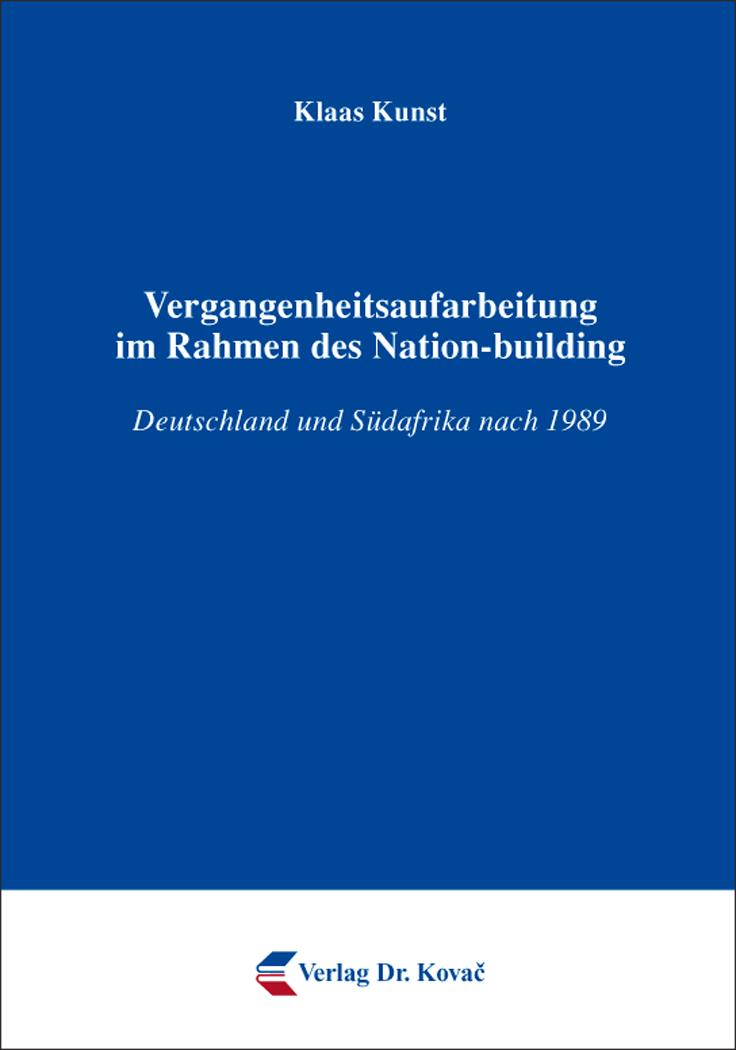 Cover: Vergangenheitsaufarbeitung im Rahmen des Nation-building