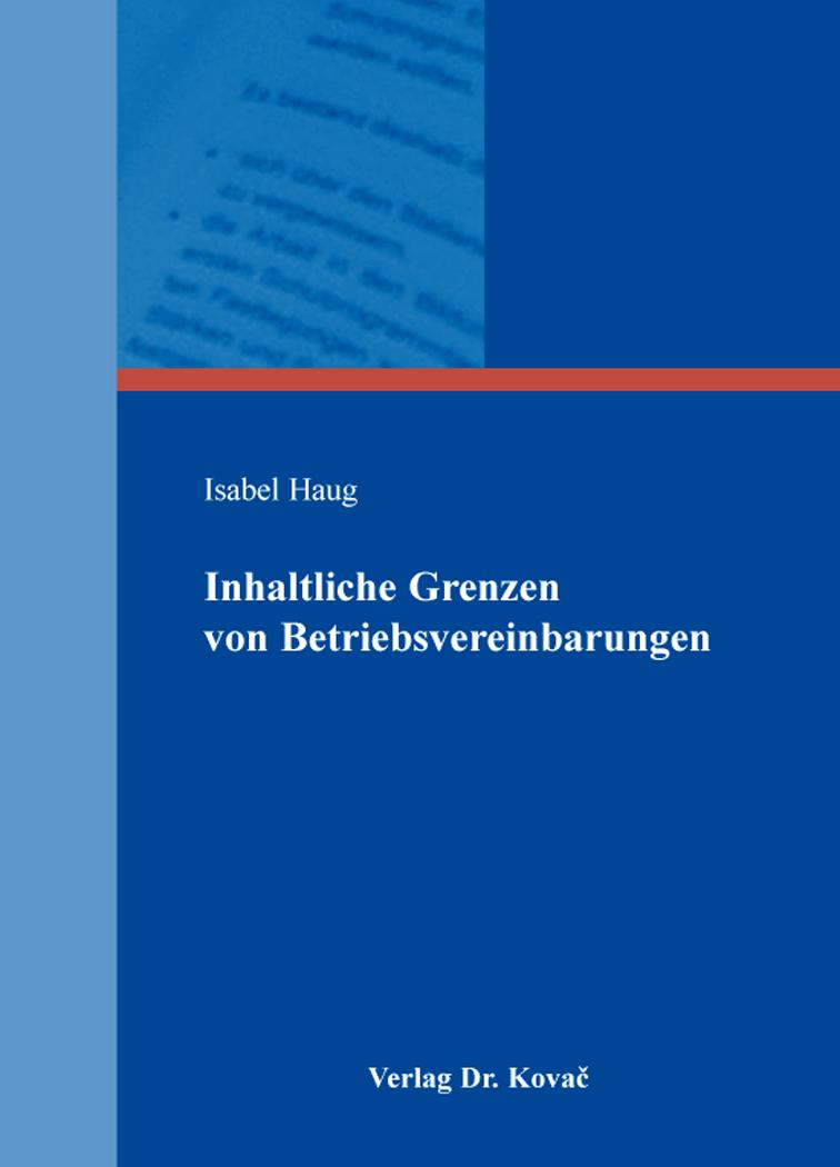 Cover: Inhaltliche Grenzen von Betriebsvereinbarungen