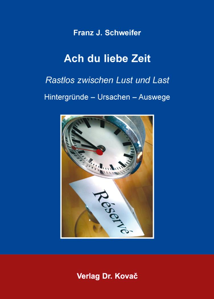 Cover: Ach du liebe Zeit