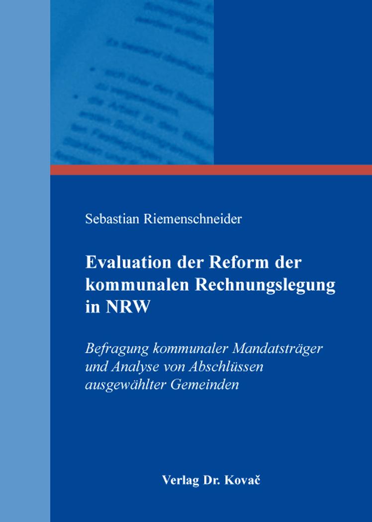 Cover: Evaluation der Reform der kommunalen Rechnungslegung in NRW