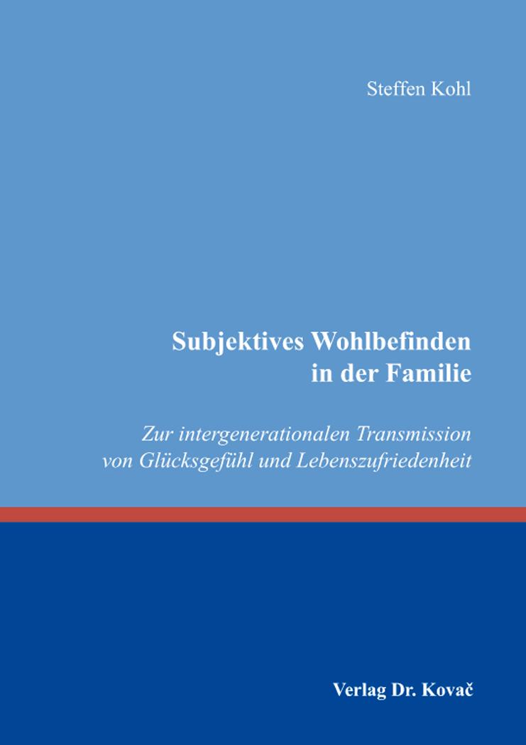 Cover: Subjektives Wohlbefinden in der Familie