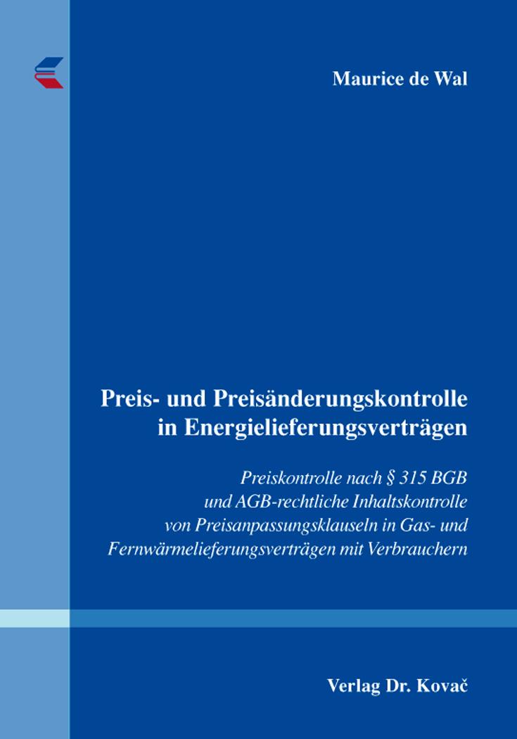Cover: Preis- und Preisänderungskontrolle in Energielieferungsverträgen