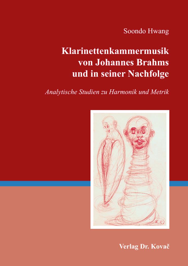 Cover: Klarinettenkammermusik von Johannes Brahms und in seiner Nachfolge