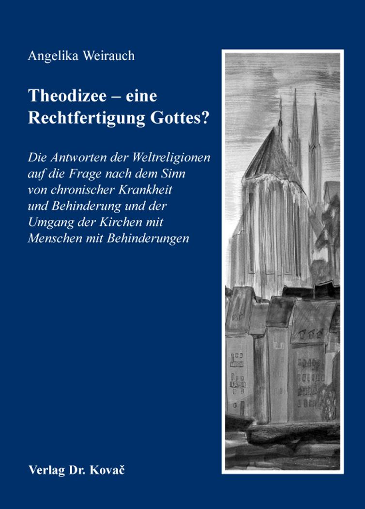Cover: Theodizee – eine RechtfertigungGottes?