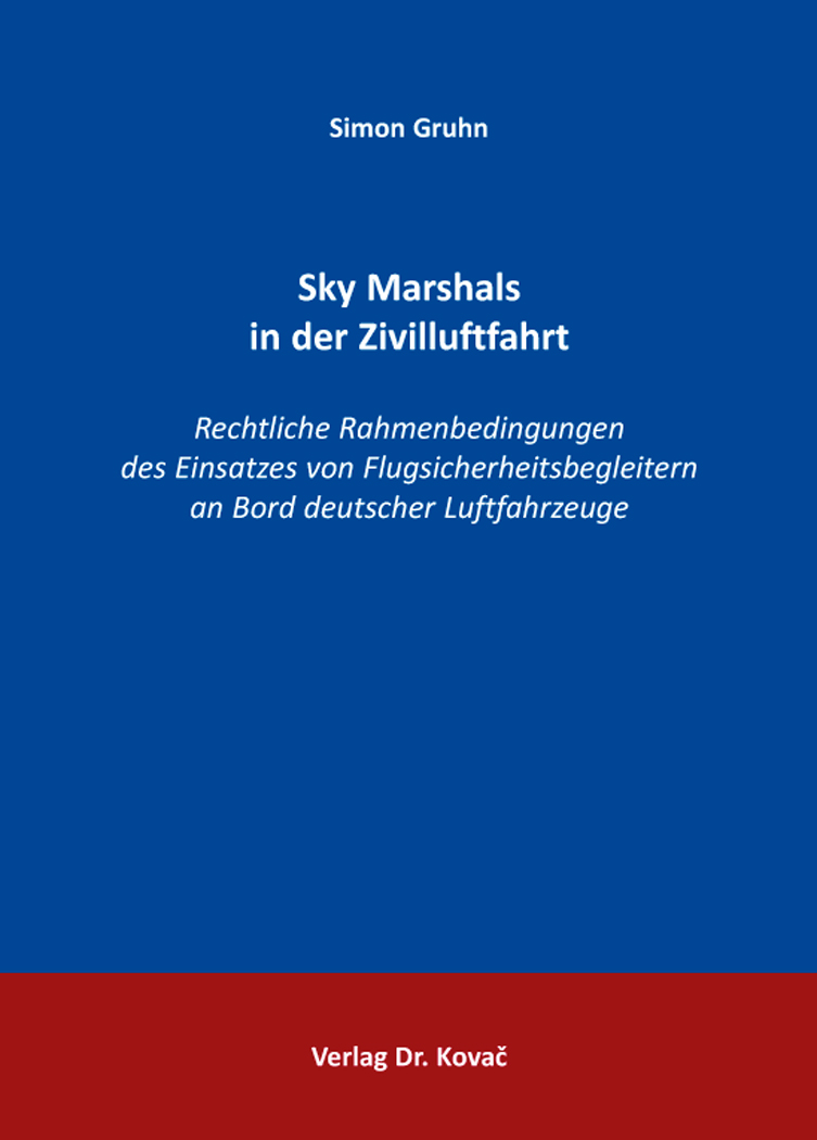 Cover: Sky Marshals in der Zivilluftfahrt