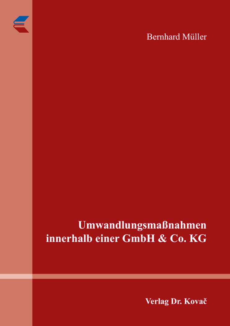 Cover: Umwandlungsmaßnahmen innerhalb einer GmbH & Co. KG