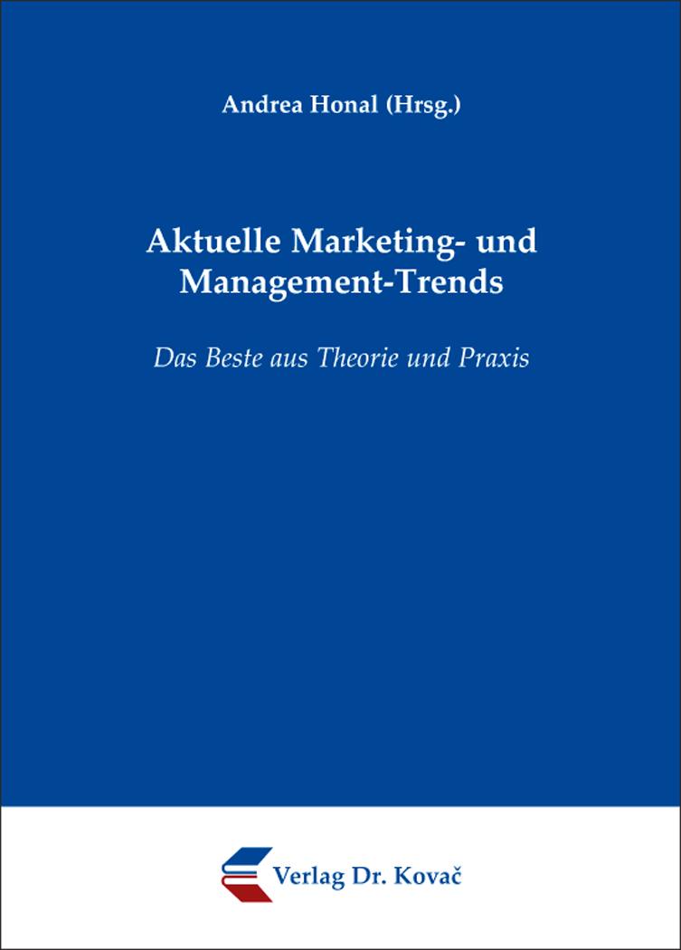 Cover: Aktuelle Marketing- und Management-Trends