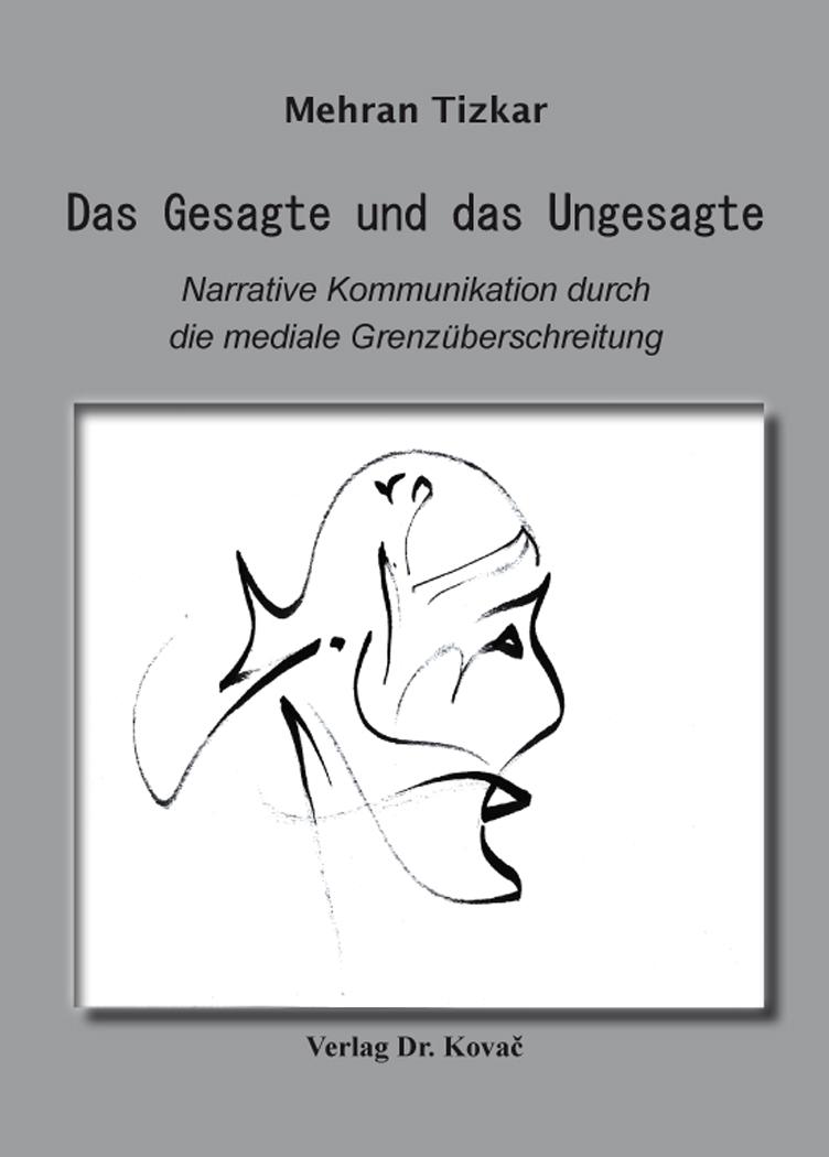 Cover: Das Gesagte und das Ungesagte