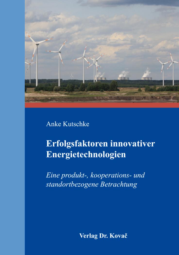 Cover: Erfolgsfaktoren innovativer Energietechnologien