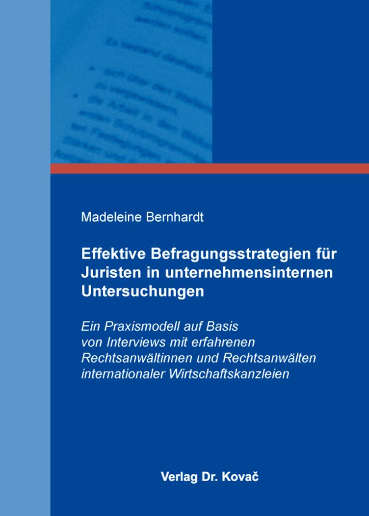 Cover: Effektive Befragungsstrategien für Juristen in unternehmensinternen Untersuchungen