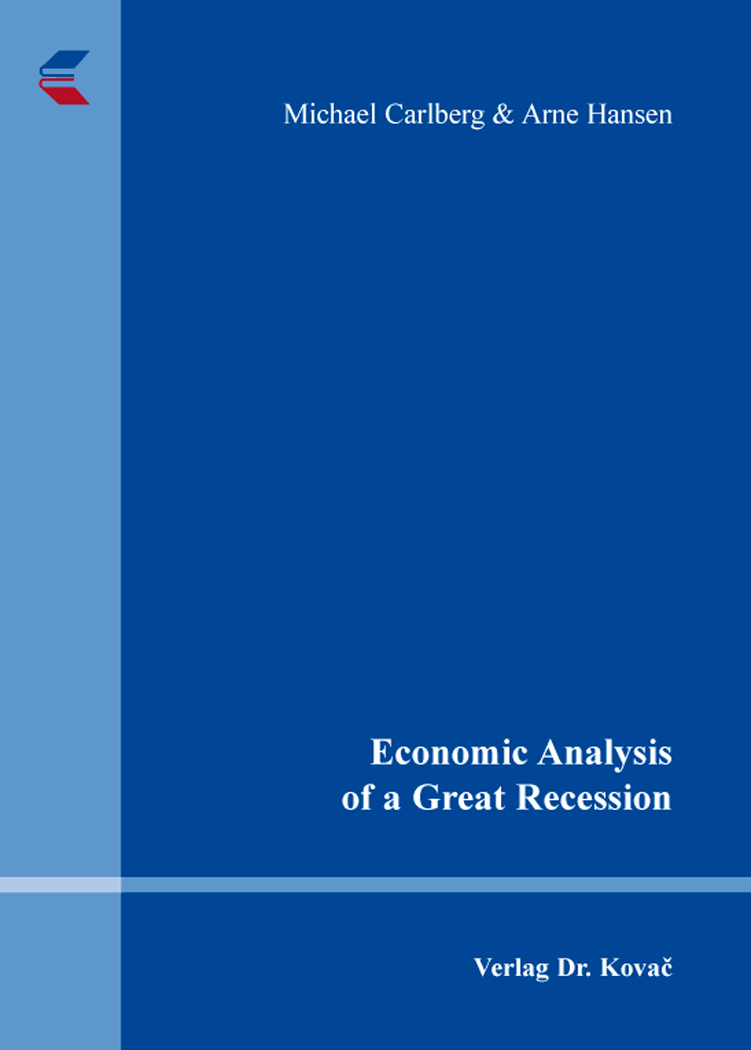 Cover: Economic Analysis of a Great Recession