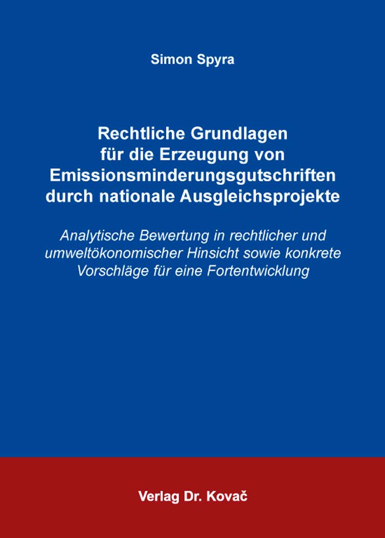 Cover: Rechtliche Grundlagen für die Erzeugung von Emissionsminderungsgutschriften durch nationale Ausgleichsprojekte