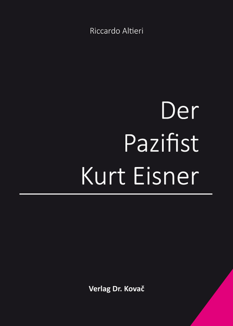Cover: Der Pazifist Kurt Eisner