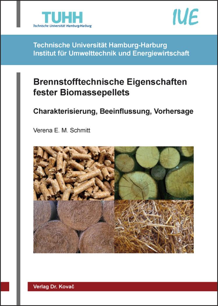 Cover: Brennstofftechnische Eigenschaften fester Biomassepellets