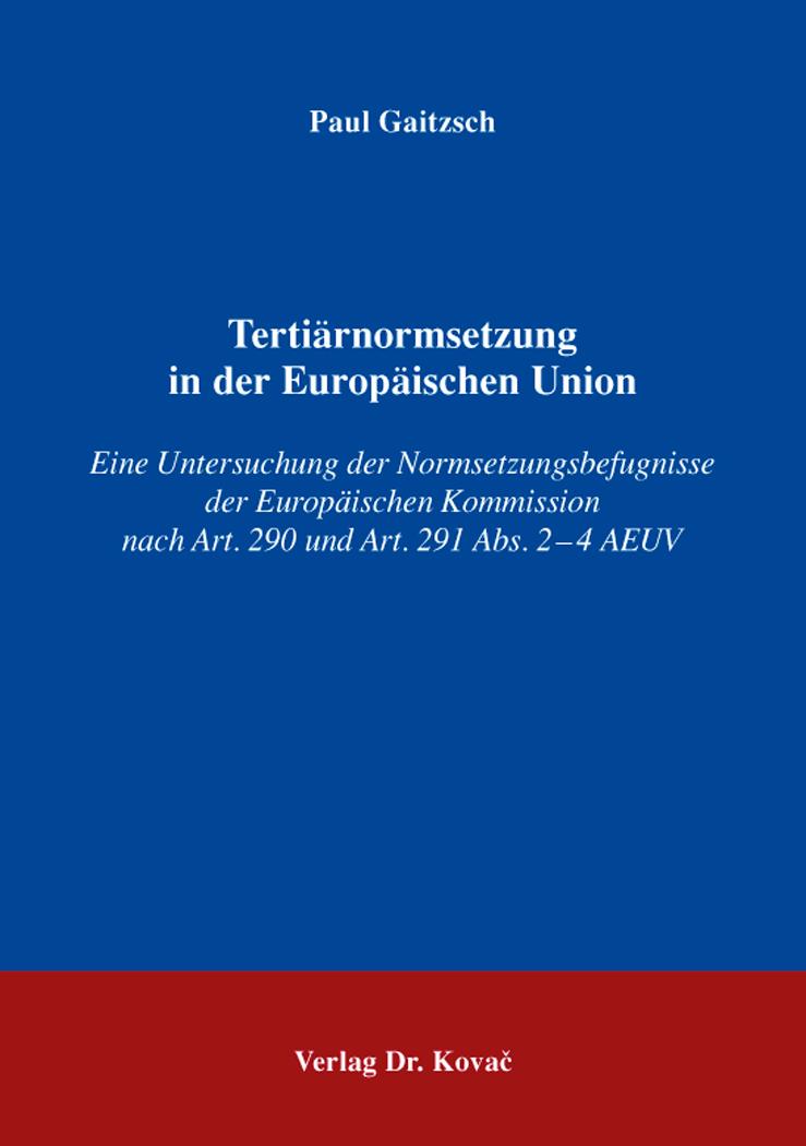 Cover: Tertiärnormsetzung in der Europäischen Union