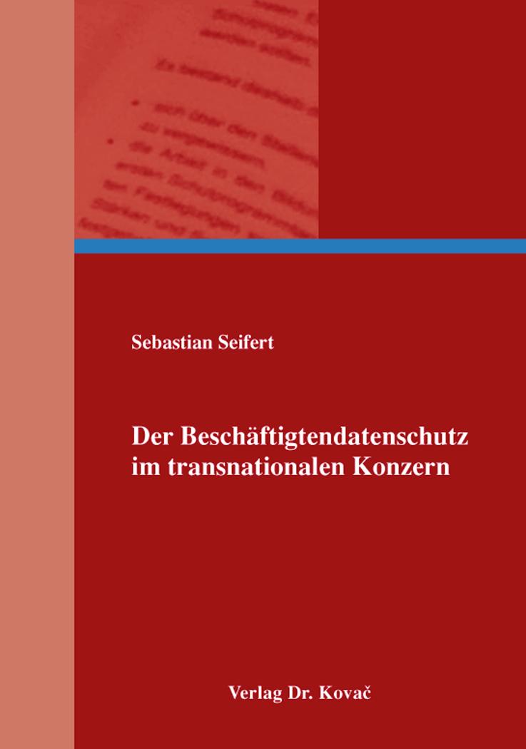 Cover: Der Beschäftigtendatenschutz im transnationalen Konzern