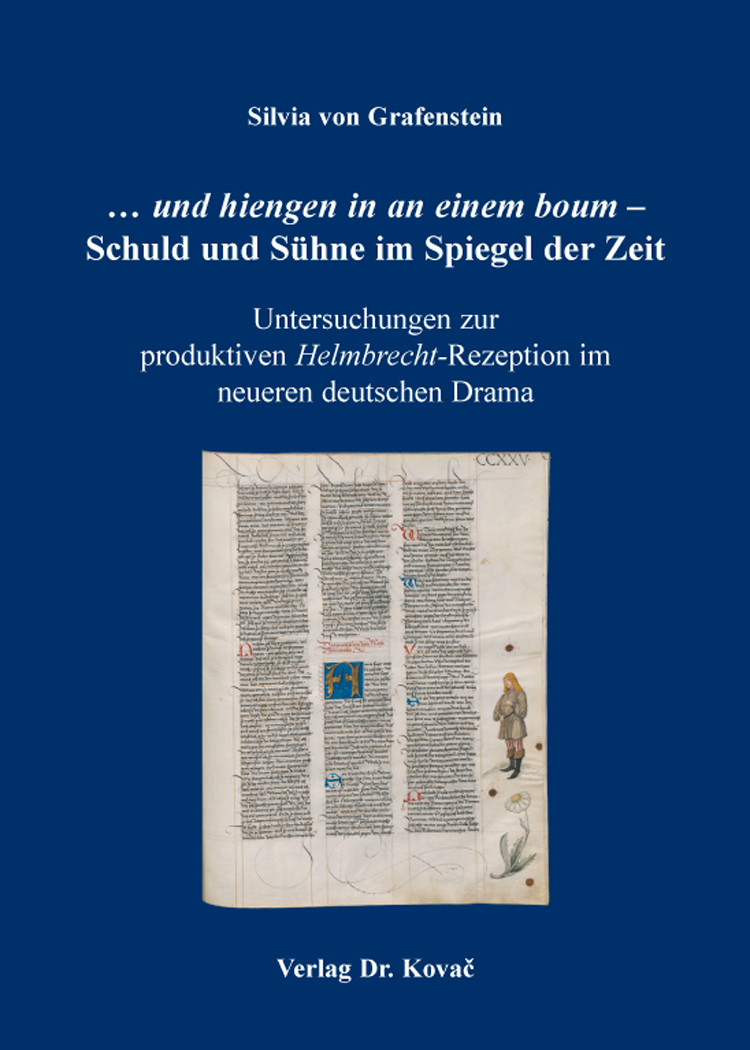 Cover: … und hiengen in an einem boum – Schuld und Sühne im Spiegel der Zeit