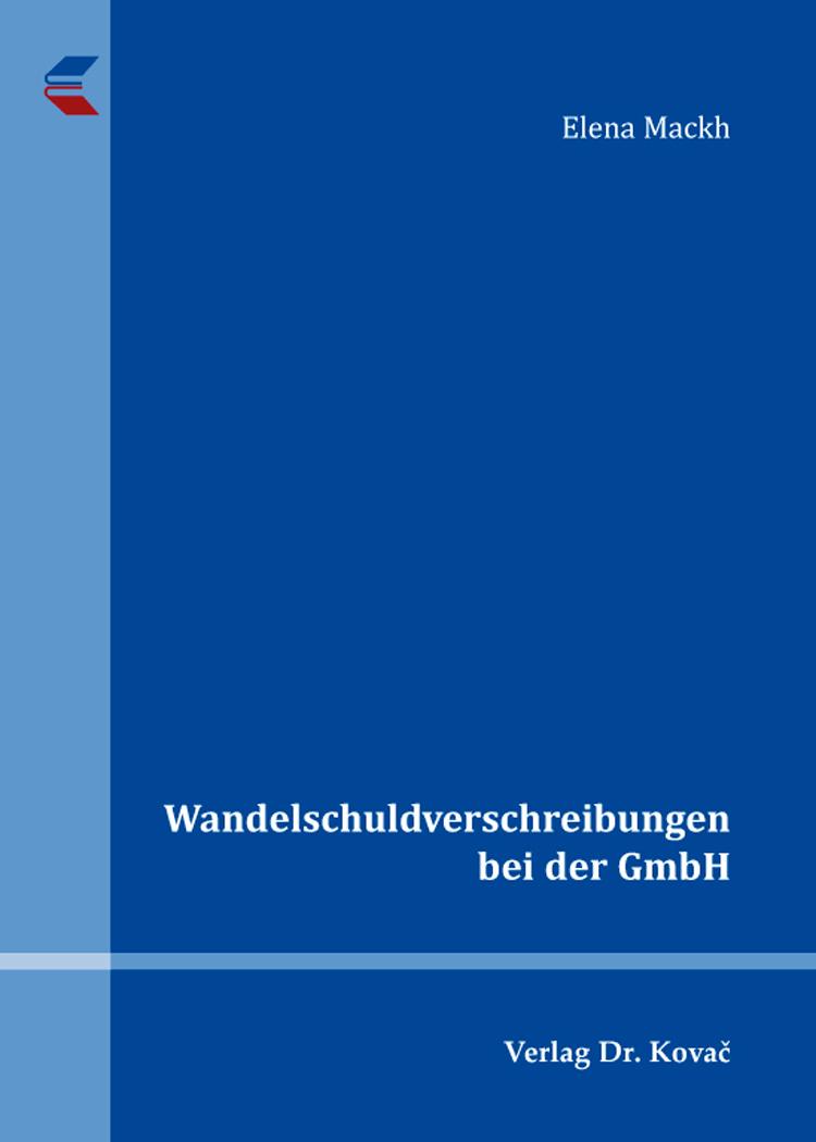 Cover: Wandelschuldverschreibungen bei der GmbH