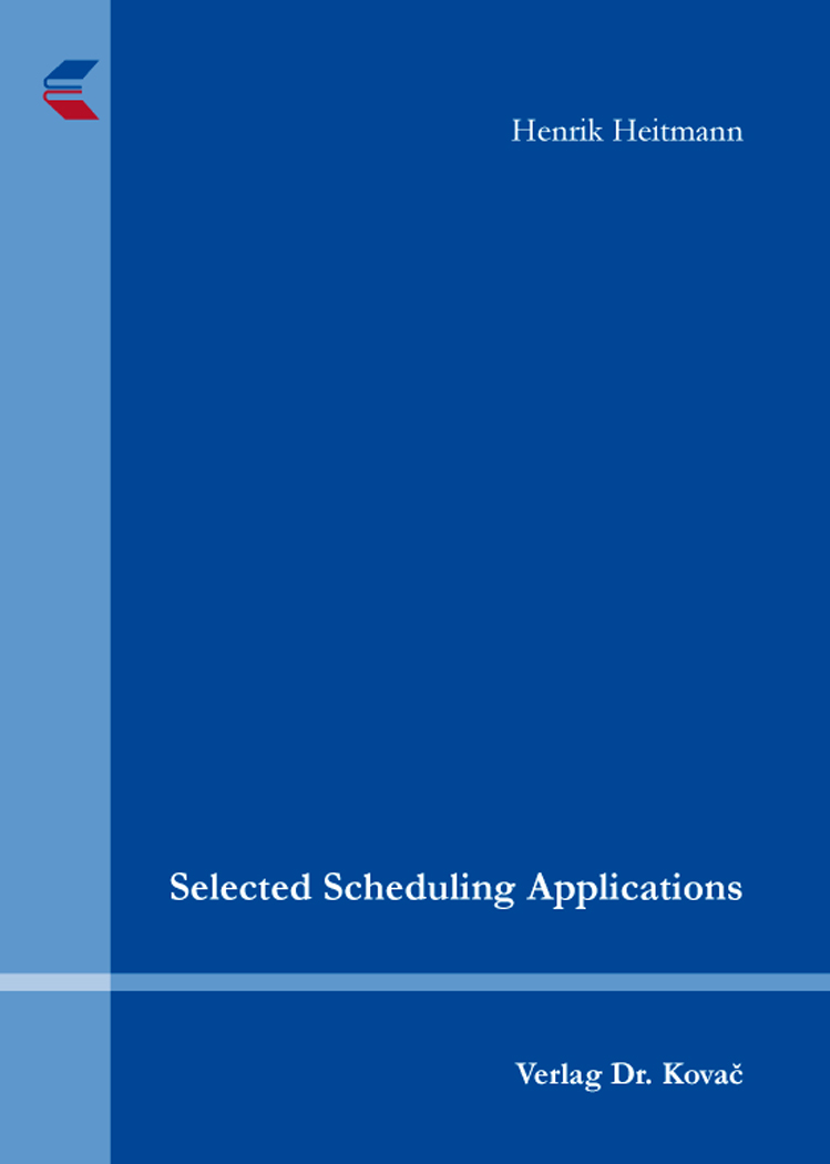 Cover: Selected Scheduling Applications