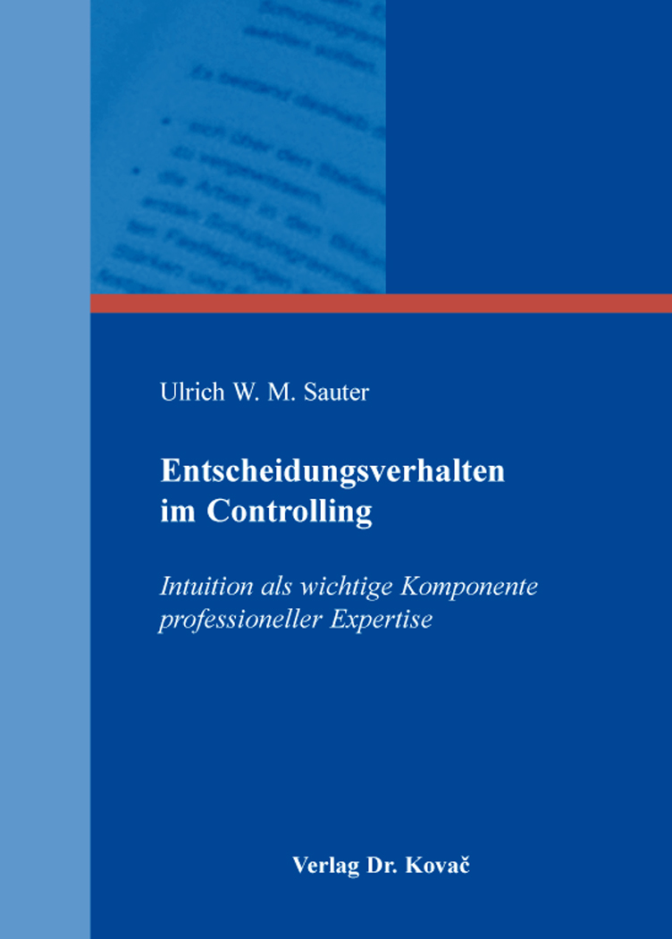 Cover: Entscheidungsverhalten im Controlling