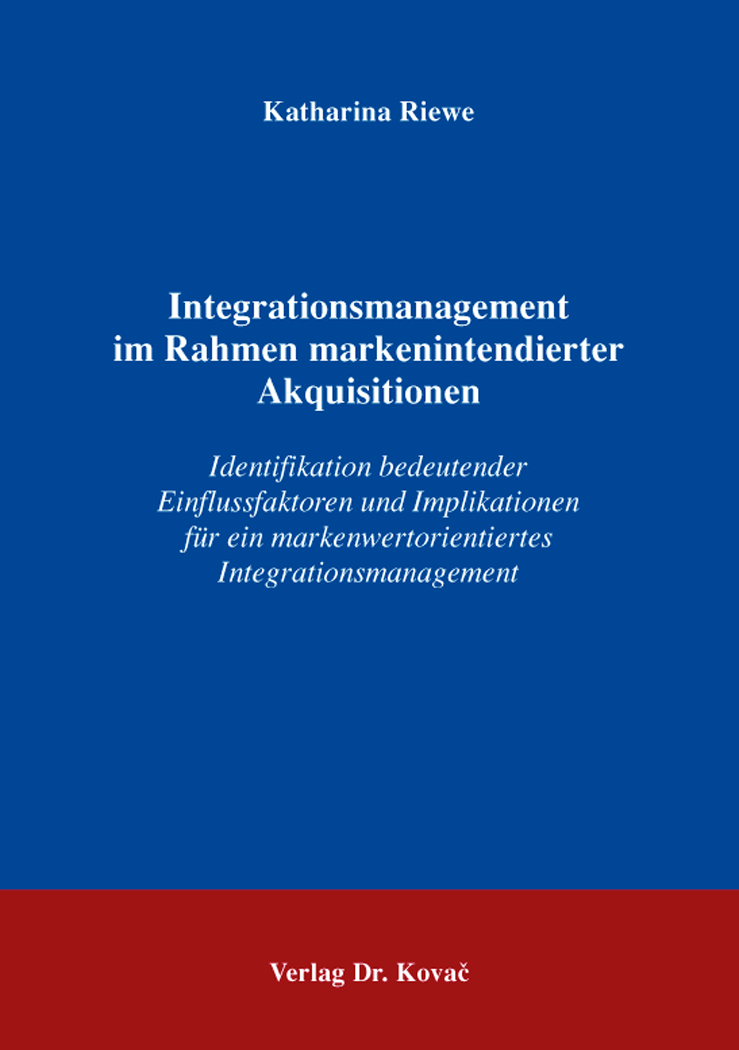 Cover: Integrationsmanagement im Rahmen markenintendierter Akquisitionen
