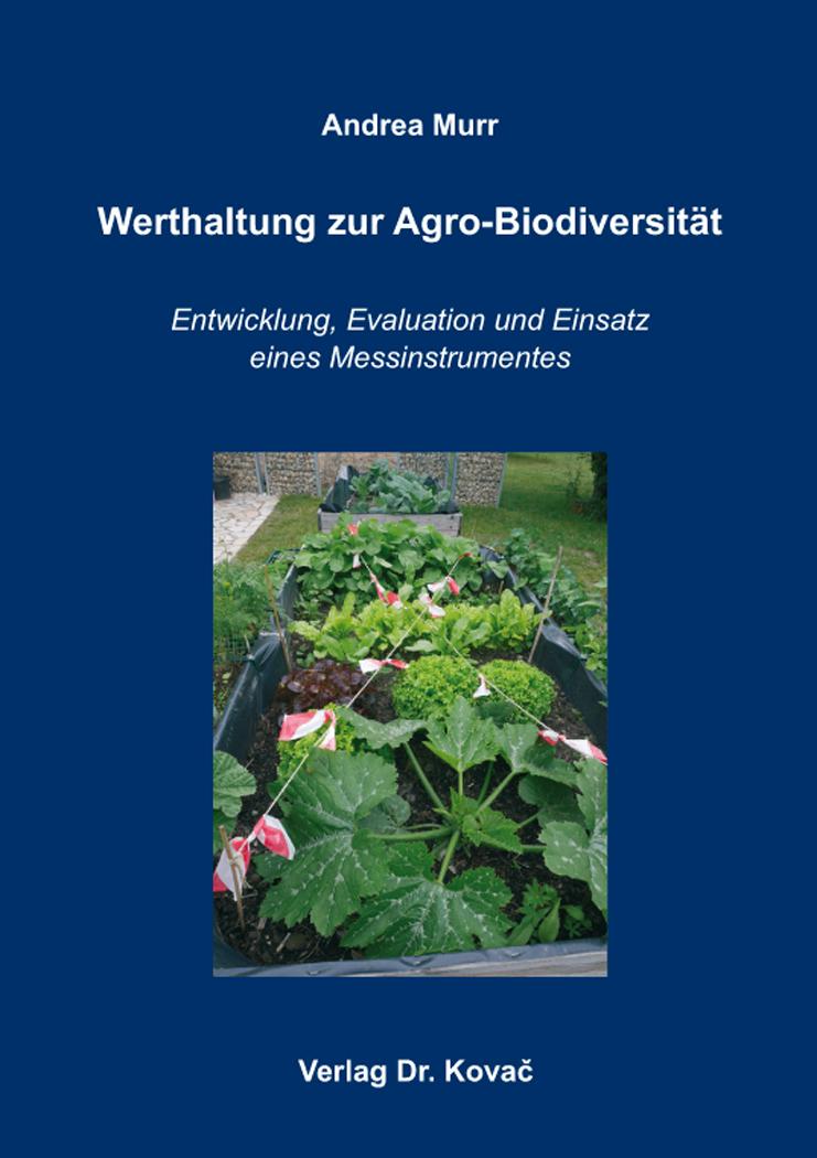 Cover: Werthaltung zur Agro-Biodiversität