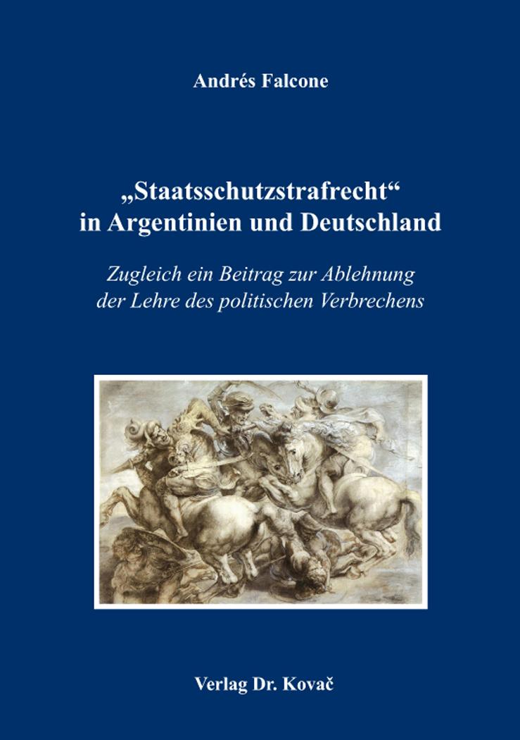 """Cover: """"Staatsschutzstrafrecht"""" in Argentinien und Deutschland"""