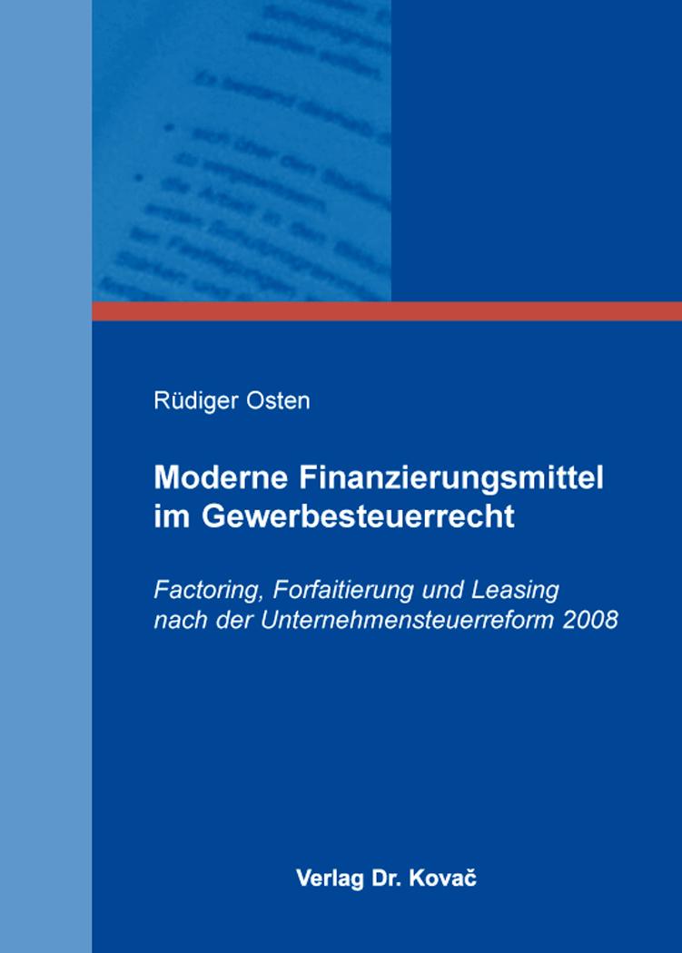 Cover: Moderne Finanzierungsmittel im Gewerbesteuerrecht