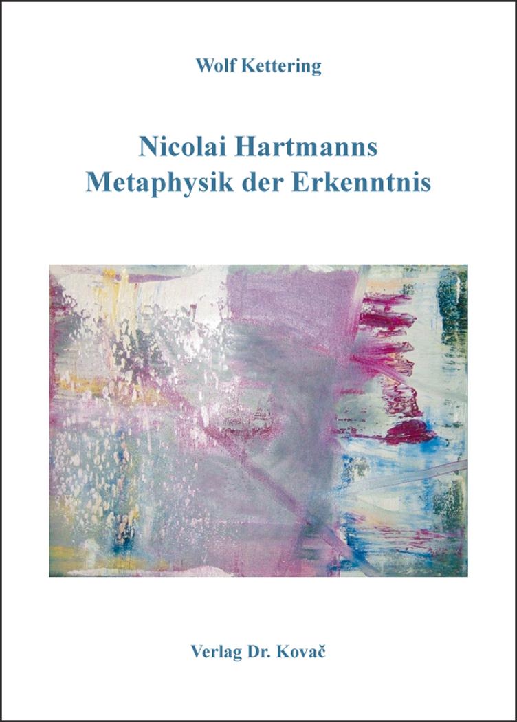Cover: Nicolai Hartmanns Metaphysik der Erkenntnis