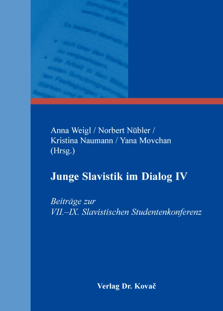 Cover: Junge Slavistik im Dialog IV