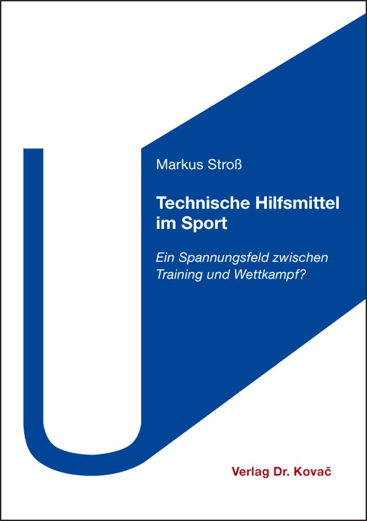 Cover: Technische Hilfsmittel im Sport