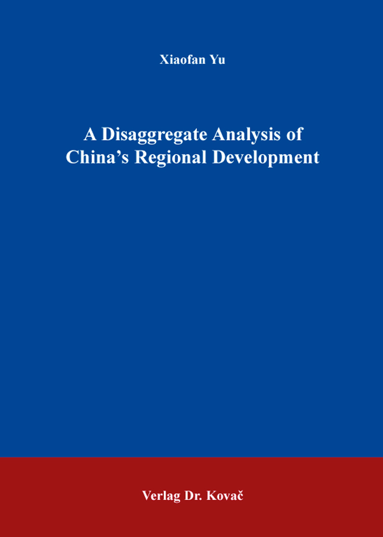 Cover: A Disaggregate Analysis of China's Regional Development