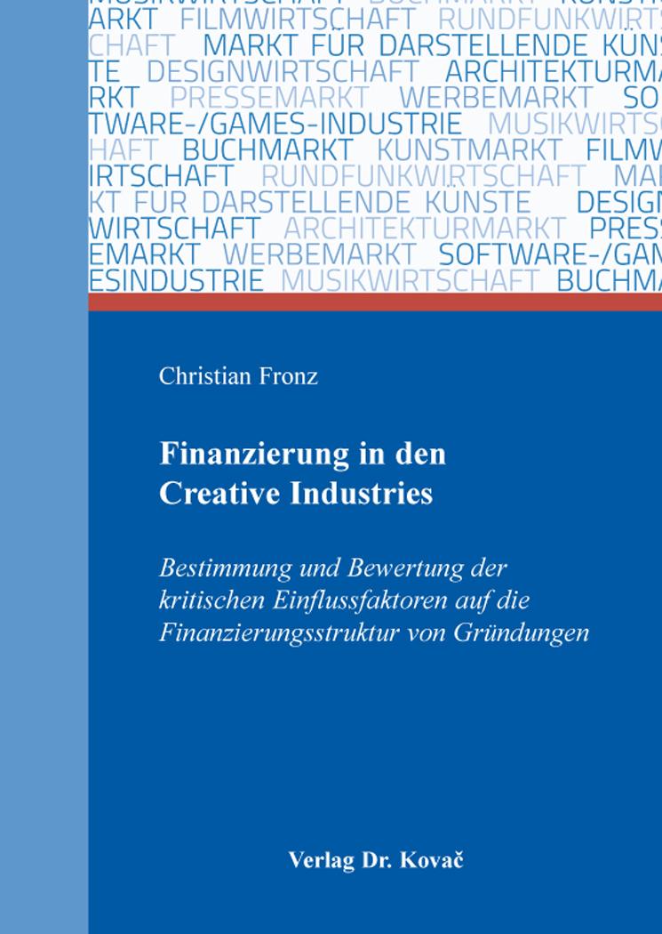 Cover: Finanzierung in den Creative Industries