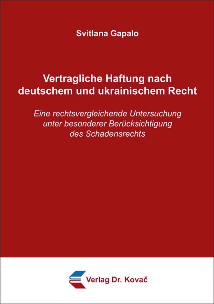 Cover: Vertragliche Haftung nach deutschem und ukrainischem Recht