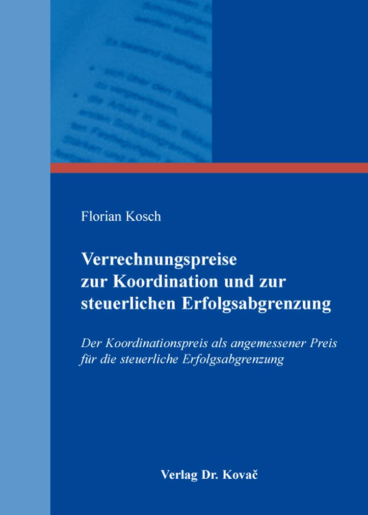 Cover: Verrechnungspreise zur Koordination und zur steuerlichen Erfolgsabgrenzung
