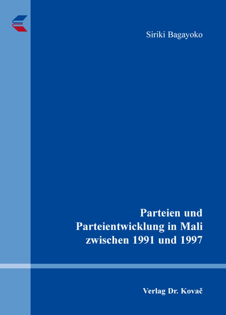 Cover: Parteien und Parteientwicklung in Mali zwischen 1991 und 1997