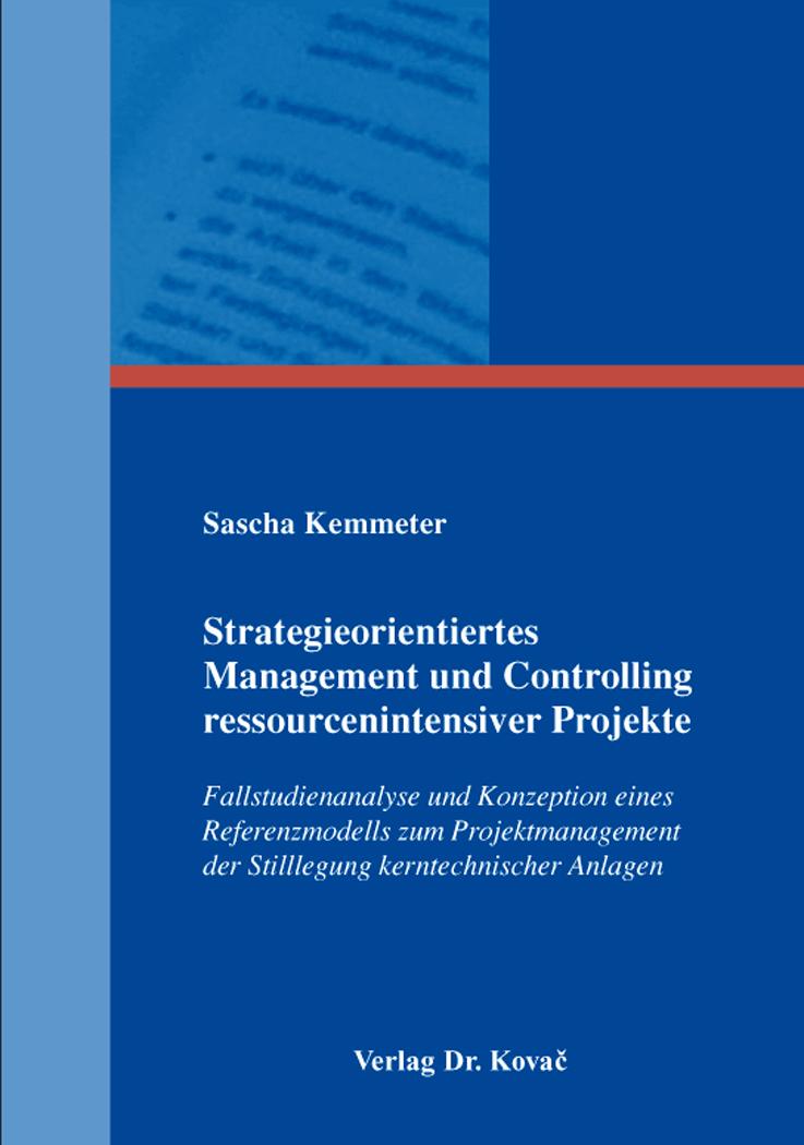 Cover: Strategieorientiertes Management und Controlling ressourcenintensiver Projekte