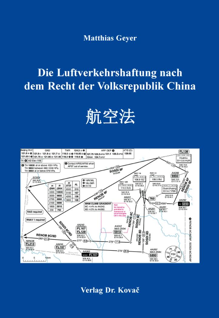 Cover: Die Luftverkehrshaftung nach dem Recht der Volksrepublik China
