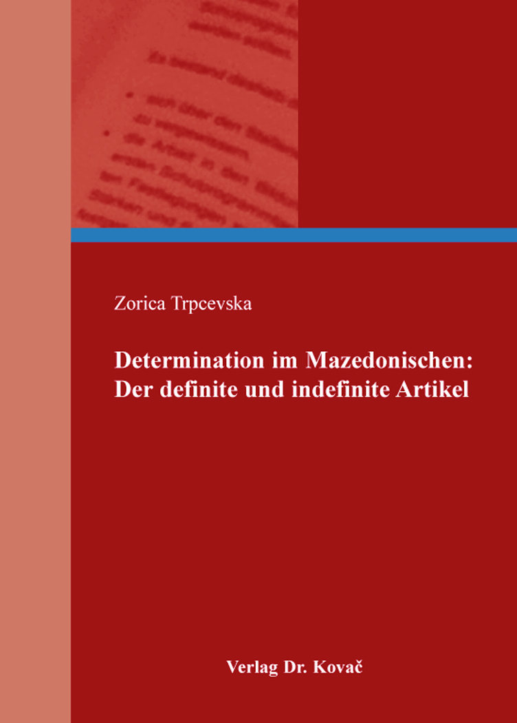 Cover: Determination im Mazedonischen: Der definite und indefinite Artikel